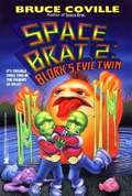 Blork's Evil Twin (Space Brat #2)