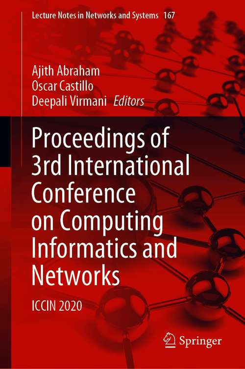 Proceedings of 3rd International Conference on Computing Informatics and Networks: ICCIN 2020 (Lecture Notes in Networks and Systems #167)