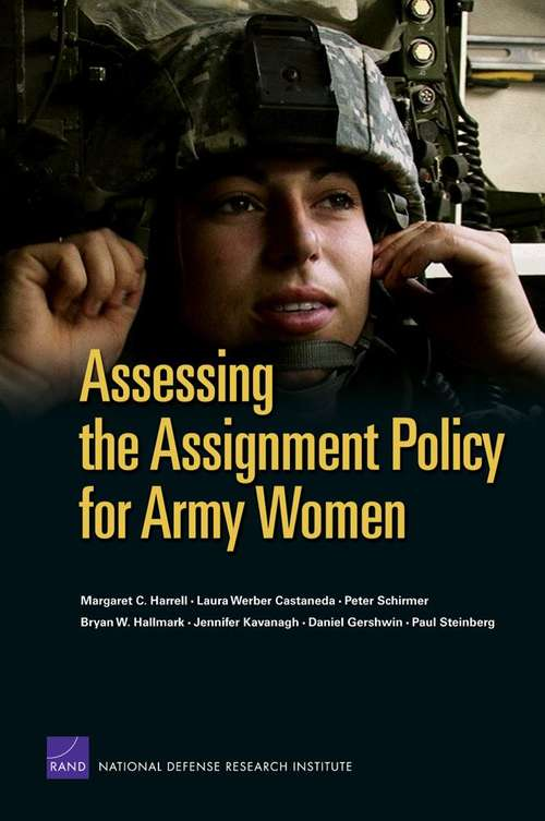 Assessing the Assignment Policy for Army Women
