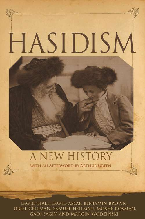 Hasidism: A New History
