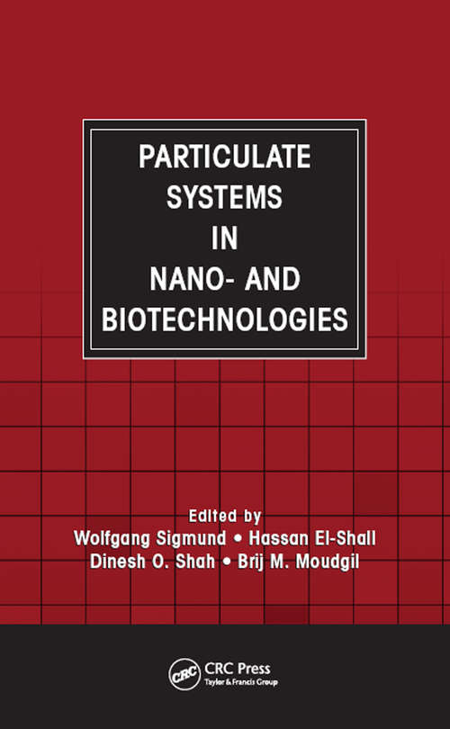 Particulate Systems in Nano- and Biotechnologies