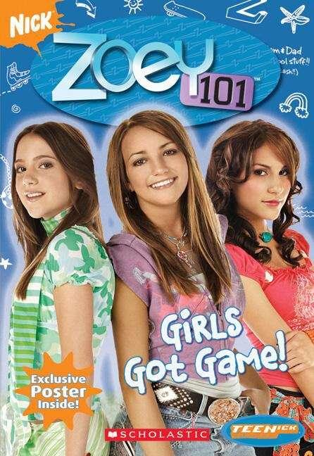Girls Got Game (Zoey #101)