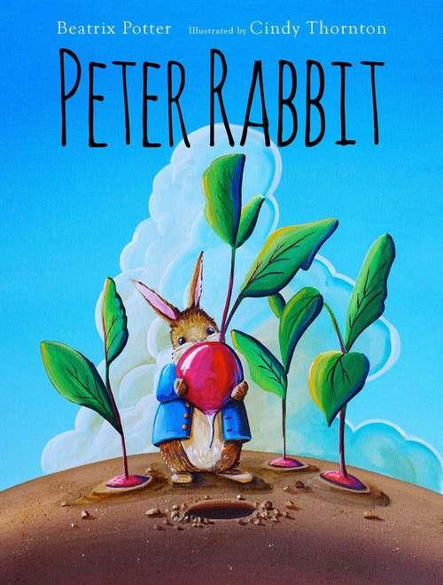 Peter Rabbit (First Avenue Classics Ser. #No. 1)
