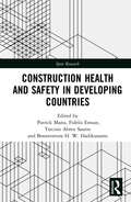 Construction Health and Safety in Developing Countries (Spon Research)