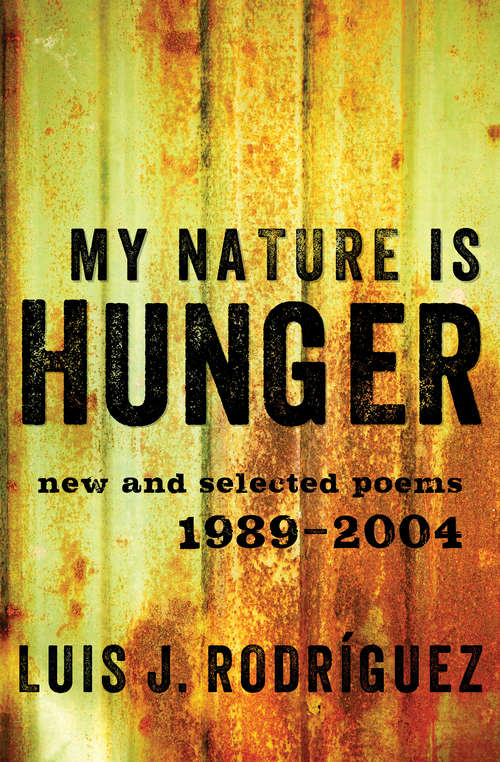 My Nature Is Hunger: New and Selected Poems: 1989–2004