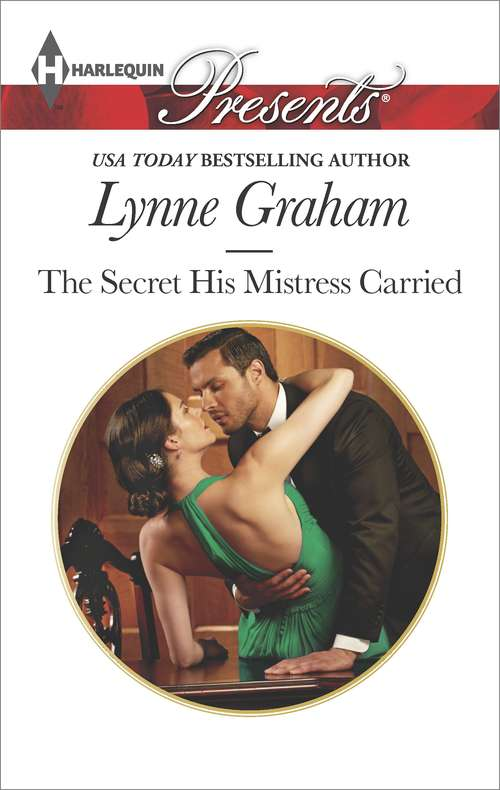 The Secret His Mistress Carried