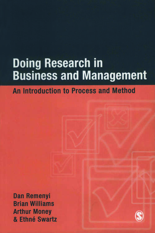 Doing Research in Business and Management: An Introduction to Process and Method