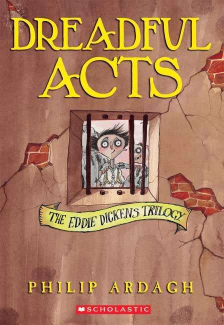 Dreadful Acts (Eddie Dickens Trilogy #2)