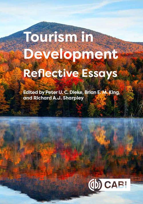 Tourism in Development: Reflective Essays