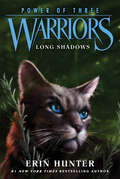 Long Shadows (Warriors: Power of Three #5)