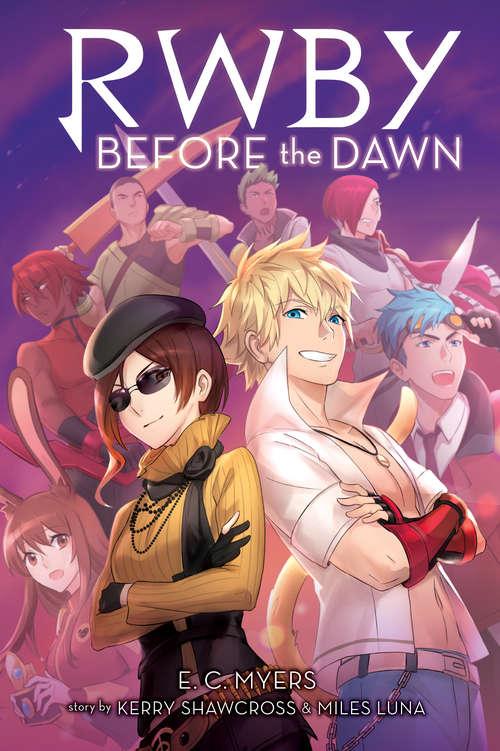 Before the Dawn (Rwby Ser. #2)
