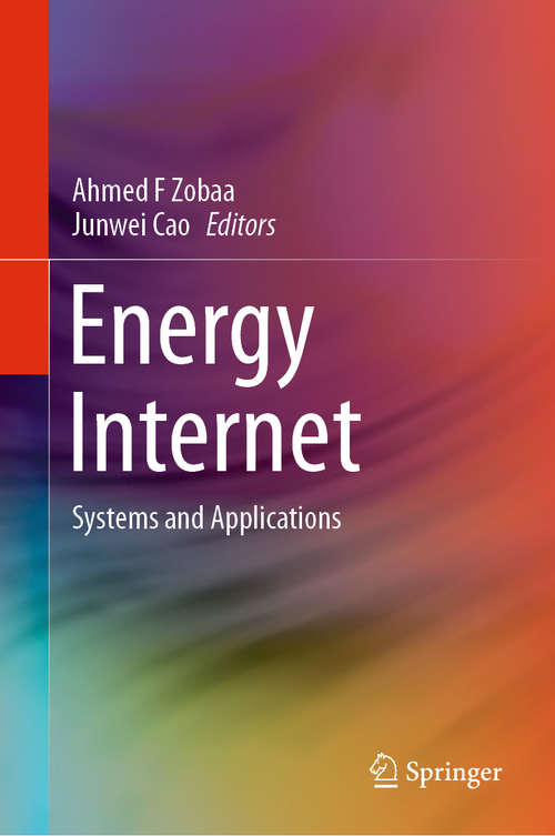 Energy Internet: Systems and Applications