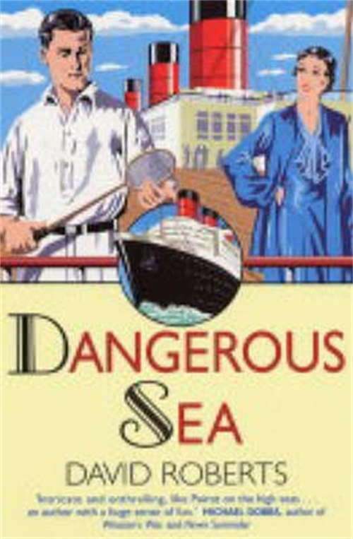 Dangerous Sea (Lord Edward Corinth and Verity Browne #4)