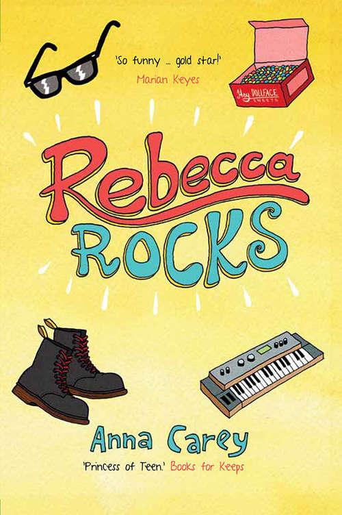 Rebecca Rocks (The Real Rebecca #3)