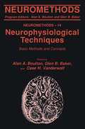 Neurophysiological Techniques, I: Basic Methods and Concepts