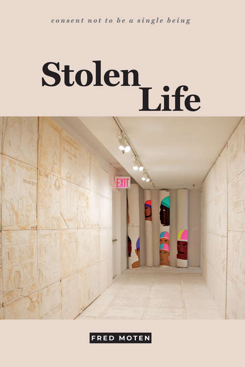 Stolen Life (consent not to be a single being #[v. 2])