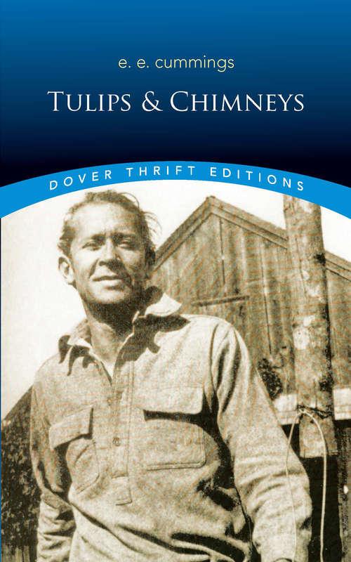 Tulips & Chimneys (Dover Thrift Editions)
