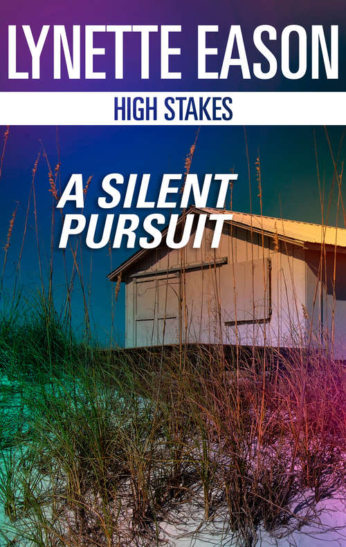 A Silent Pursuit (High Stakes #3)
