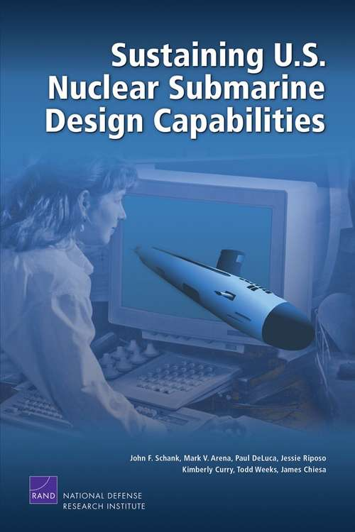 Sustaining U.S. Nuclear Submarine Design Capabilities