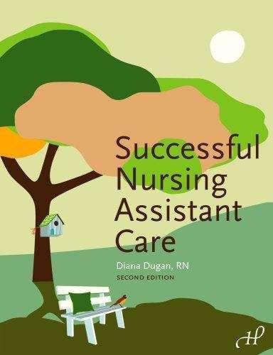 Successful Nursing Assistant Care (Second Edition)