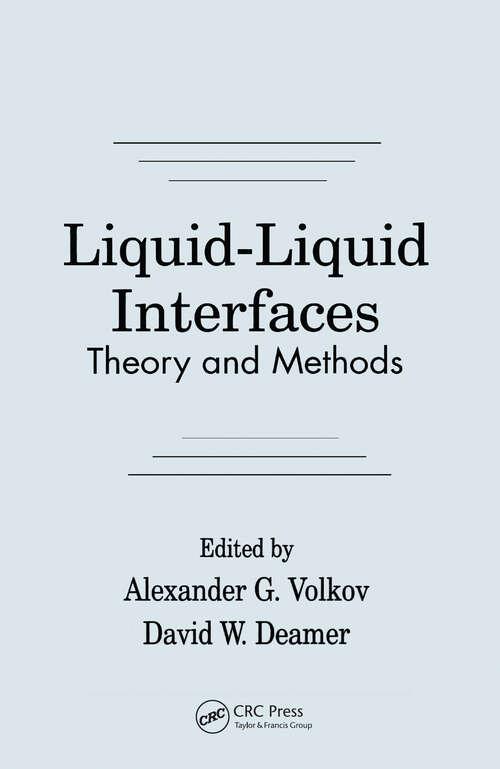 Liquid-Liquid InterfacesTheory and Methods