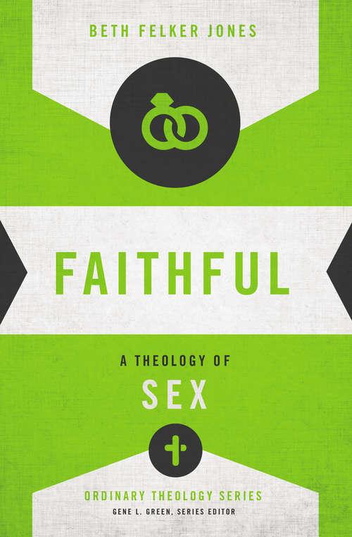 Faithful: A Theology of Sex