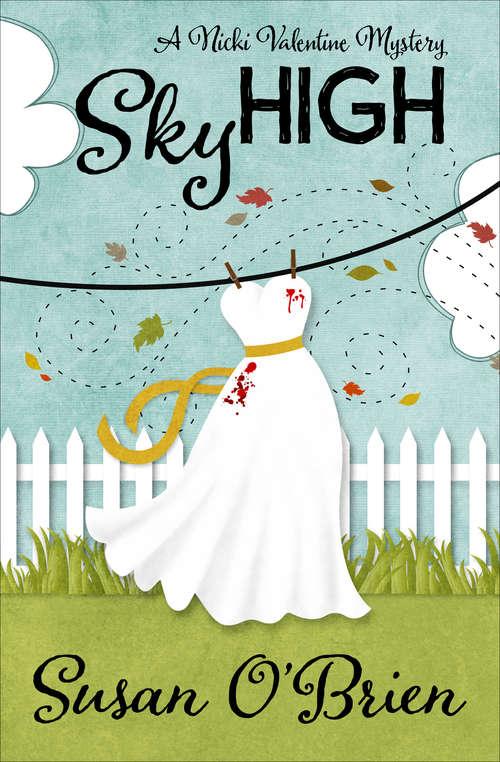 Sky High (The Nicki Valentine Mysteries #2)