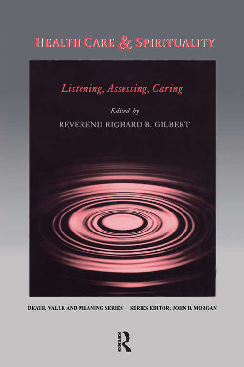 Health Care & Spirituality: Listening, Assessing, Caring