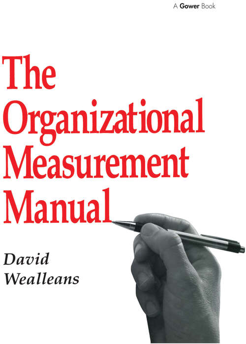 The Organizational Measurement Manual