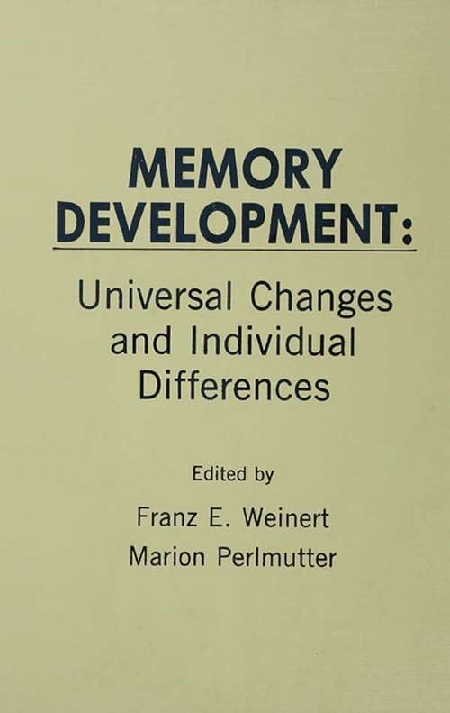 Memory Development: Universal Changes and Individual Differences (New Directions For Child Development Ser.)