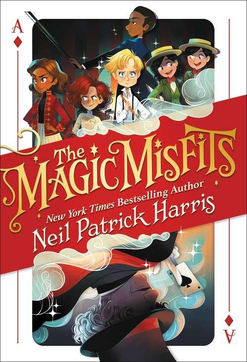 The Magic Misfits: The Second Story (Magic Misfits #1)