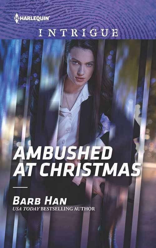 Ambushed at Christmas (Rushing Creek Crime Spree #3)
