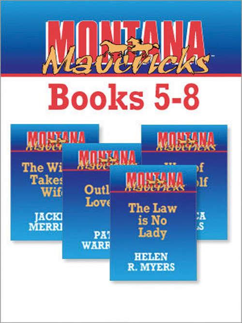 Montana Mavericks Books 5-8