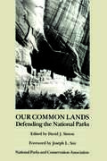 Our Common Lands: Defending The National Parks