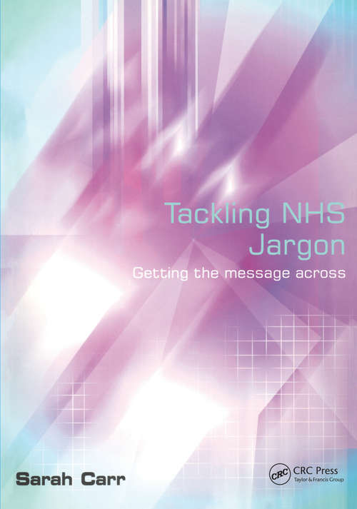 Tackling NHS Jargon: Getting the Message Across