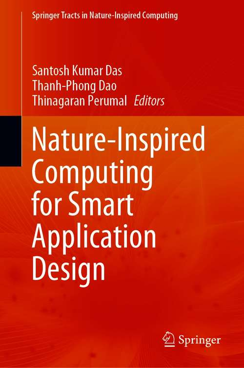 Nature-Inspired Computing for Smart Application Design (Springer Tracts in Nature-Inspired Computing)