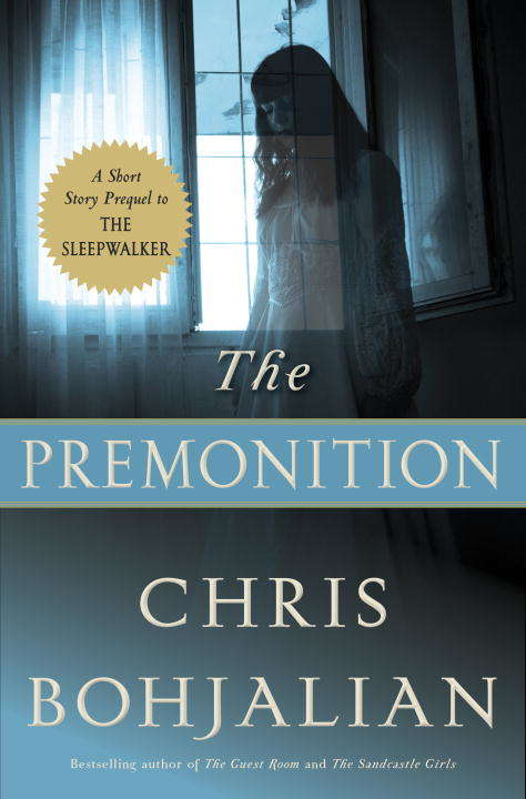 The Premonition: A Short Story Prequel to The Sleepwalker