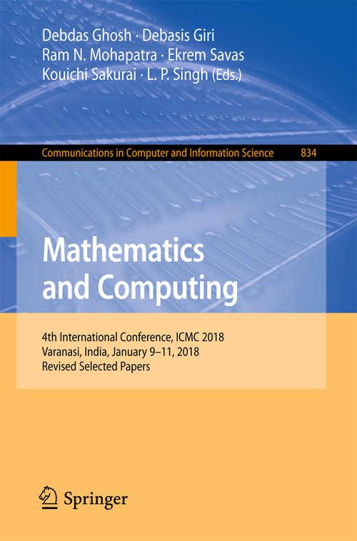 Mathematics and Computing: Icmc, Haldia, India, January 2015 (Springer Proceedings In Mathematics And Statistics Series #139)