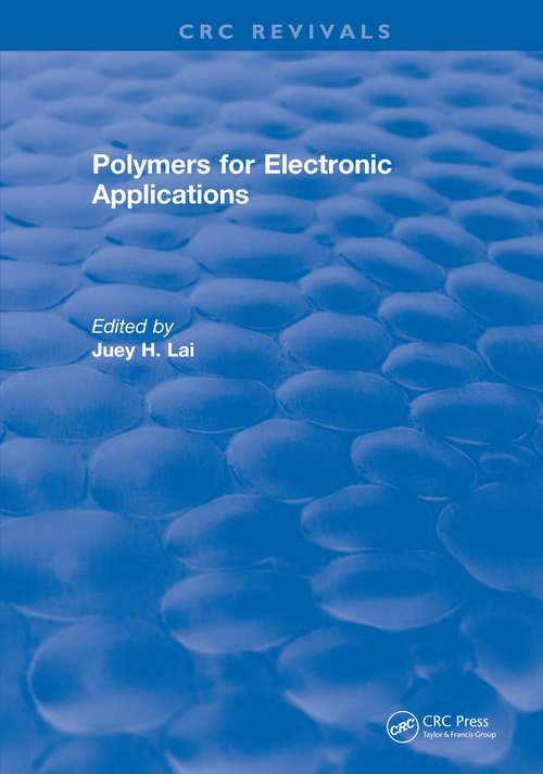 Polymers for Electronic Applications