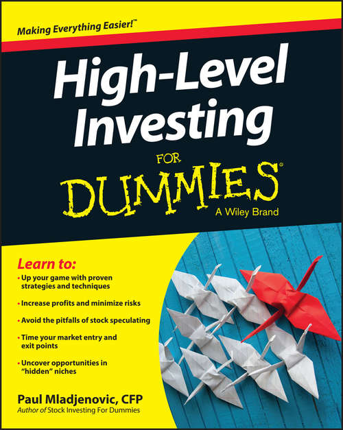 High Level Investing For Dummies