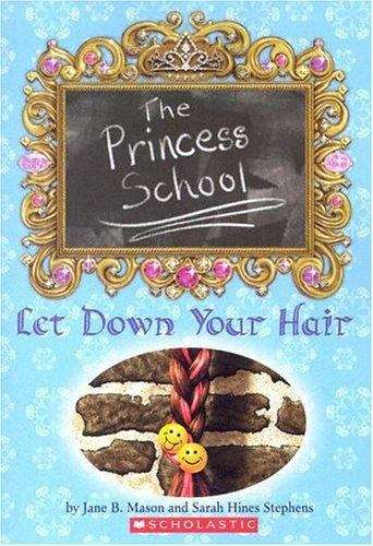 Let Down Your Hair (The Princess School)