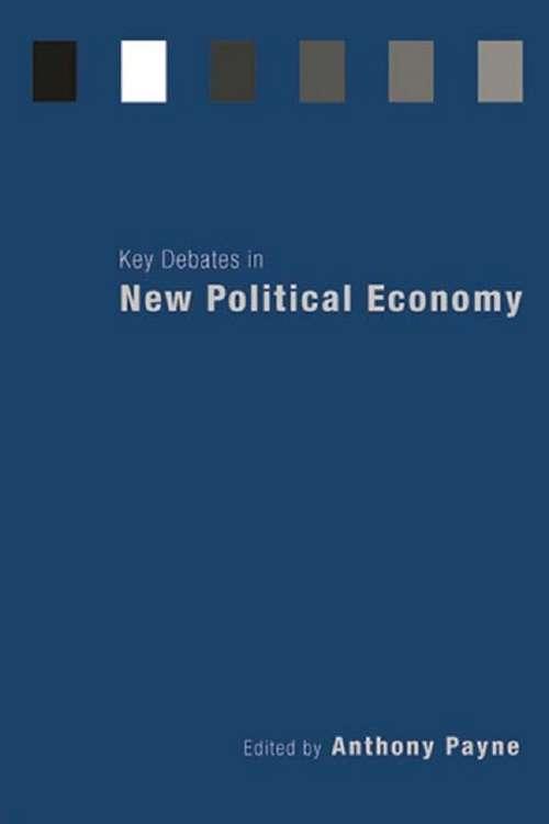 Key Debates in New Political Economy