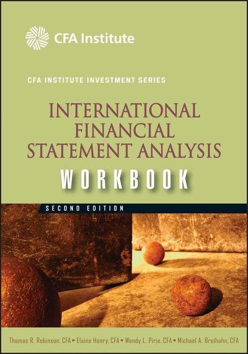 International Financial Statement Analysis Workbook, 3rd Edition