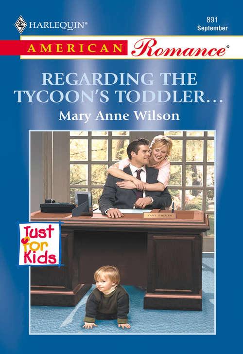 Regarding the Tycoon's Toddler...