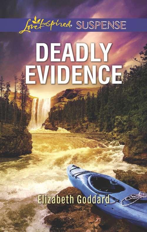 Deadly Evidence: Mount Shasta Secrets (Mount Shasta Secrets #1)