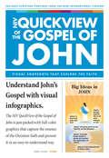 NIV QuickView of the Gospel of John