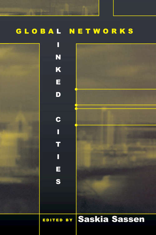 Global Networks, Linked Cities