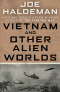 Vietnam and Other Alien Worlds (Boskone Bks.)