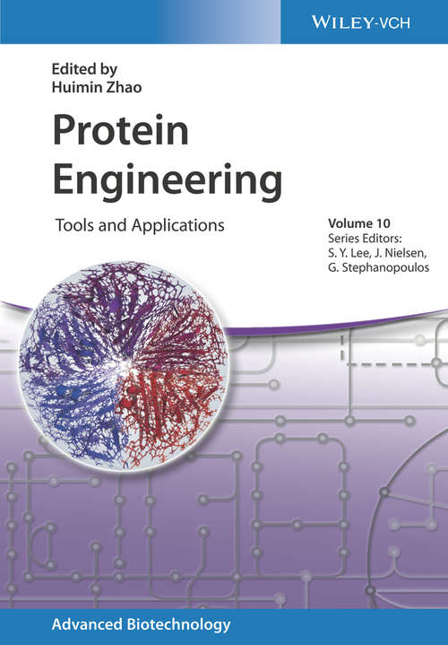 Protein Engineering: Tools and Applications (Advanced Biotechnology)