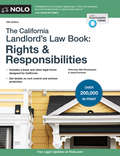 California Landlord's Law Book, The: Rights & Responsabilities by Janet Portman